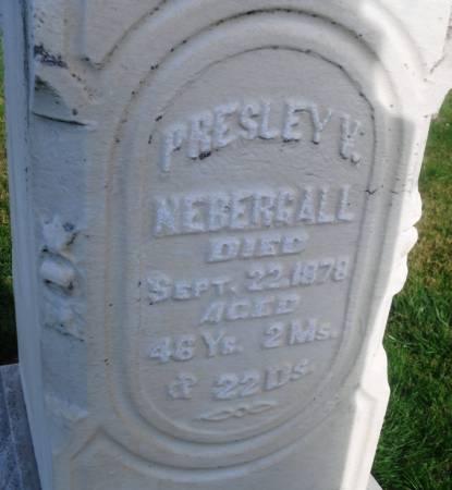 NEBERGALL, PRESLEY V. - Scott County, Iowa | PRESLEY V. NEBERGALL