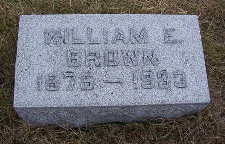 BROWN, WILLIAM E. - Shelby County, Iowa | WILLIAM E. BROWN