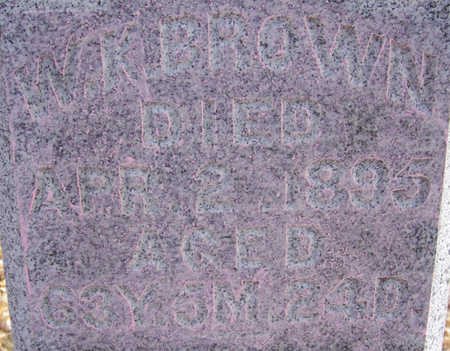 BROWN, W. K. (CLOSE-UP) - Shelby County, Iowa | W. K. (CLOSE-UP) BROWN