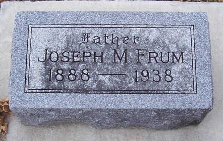 FRUM, JOSEPH M. (FATHER) - Shelby County, Iowa   JOSEPH M. (FATHER) FRUM
