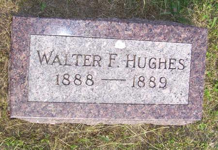 HUGHES, WALTER F. - Shelby County, Iowa | WALTER F. HUGHES