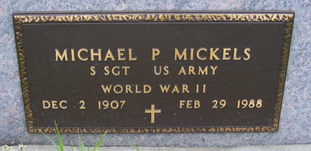 MICKELS, MICHAEL P. (MILITARY) - Shelby County, Iowa | MICHAEL P. (MILITARY) MICKELS