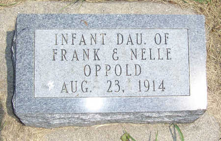OPPOLD, INFANT DAUGHTER - Shelby County, Iowa | INFANT DAUGHTER OPPOLD