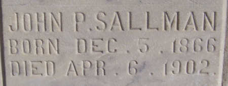 SALLMAN, JOHN P. (CLOSE-UP) - Shelby County, Iowa | JOHN P. (CLOSE-UP) SALLMAN