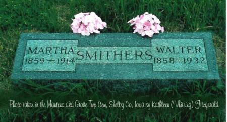 SMITHERS, WALTER M. & MARTHA ALVIRA (FOUTS) - Shelby County, Iowa | WALTER M. & MARTHA ALVIRA (FOUTS) SMITHERS