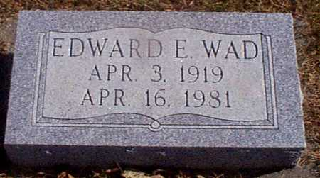WAD, EDWARD E - Shelby County, Iowa | EDWARD E WAD