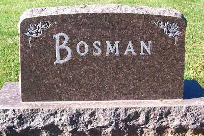 BOSMAN, HEADSTONE - Sioux County, Iowa | HEADSTONE BOSMAN