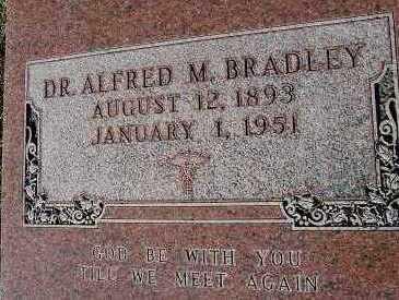 BRADLEY, DR. ALFRED M. - Sioux County, Iowa | DR. ALFRED M. BRADLEY