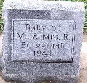 BURGGRAAFF, BABY OF M/M R. - Sioux County, Iowa | BABY OF M/M R. BURGGRAAFF