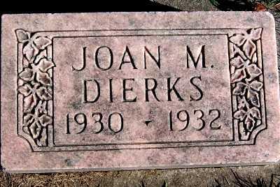 DIERKS, JOAN M. - Sioux County, Iowa | JOAN M. DIERKS