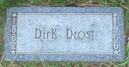 DROST, DIRK - Sioux County, Iowa | DIRK DROST