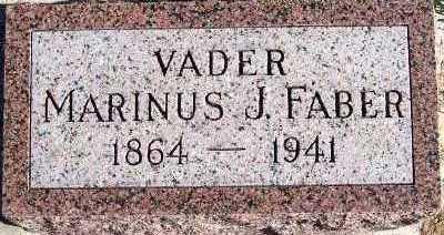 FABER, MARINUS J. - Sioux County, Iowa | MARINUS J. FABER