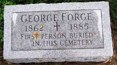 FORGE, GEORGE - Sioux County, Iowa | GEORGE FORGE