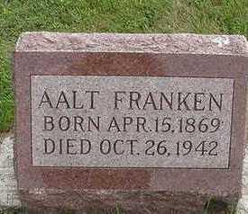 FRANKEN, AALT - Sioux County, Iowa | AALT FRANKEN