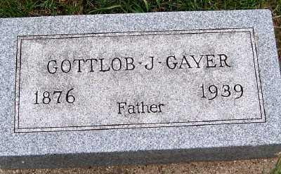 GAYER, GOTTLOB J. - Sioux County, Iowa | GOTTLOB J. GAYER