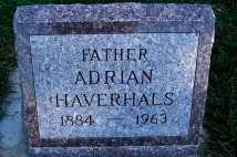 HAVERHALS, ADRIAN - Sioux County, Iowa   ADRIAN HAVERHALS