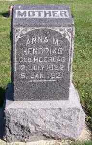 MOORLAG HENDRIKS, ANNA M. - Sioux County, Iowa | ANNA M. MOORLAG HENDRIKS