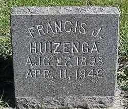 HUIZENGA, FRANCIS J. - Sioux County, Iowa | FRANCIS J. HUIZENGA