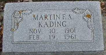 KADING, MARTIN F. A. - Sioux County, Iowa | MARTIN F. A. KADING