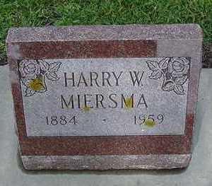 MIERSMA, HARRY W. - Sioux County, Iowa | HARRY W. MIERSMA