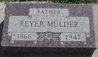 MULDER, REYER - Sioux County, Iowa   REYER MULDER