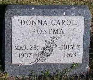 POSTMA, DONNA CAROL - Sioux County, Iowa   DONNA CAROL POSTMA