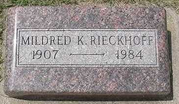 RIECKHOFF, MILDRED K. - Sioux County, Iowa | MILDRED K. RIECKHOFF