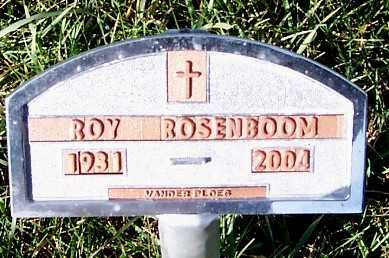 ROSENBOOM, ROY (1931-2004) - Sioux County, Iowa   ROY (1931-2004) ROSENBOOM