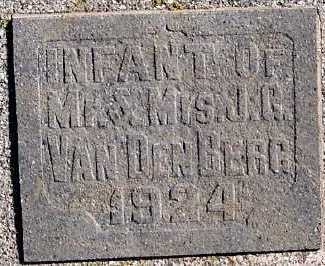 VANDEBERG, INFANT OF MR/MRS. J.C. (1924) - Sioux County, Iowa   INFANT OF MR/MRS. J.C. (1924) VANDEBERG
