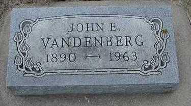 VANDENBERG, JOHN E. - Sioux County, Iowa   JOHN E. VANDENBERG