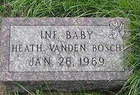 VANDENBOSCH, HEATH (BABY) - Sioux County, Iowa | HEATH (BABY) VANDENBOSCH