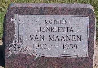 VANMAANEN, HENRIETTA - Sioux County, Iowa   HENRIETTA VANMAANEN