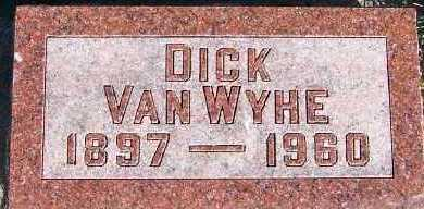 VANWYHE, DICK - Sioux County, Iowa | DICK VANWYHE