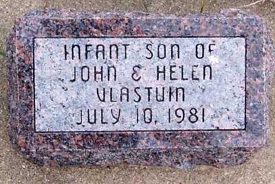 VLASTUIN, INF SON OF JOHN & HELEN - Sioux County, Iowa   INF SON OF JOHN & HELEN VLASTUIN