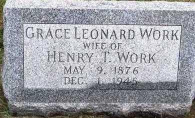 LEONARD WORK, GRACE (MRS. HENRY T.) - Sioux County, Iowa | GRACE (MRS. HENRY T.) LEONARD WORK