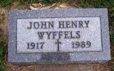 WYFFELS, JOHN HENRY - Sioux County, Iowa | JOHN HENRY WYFFELS