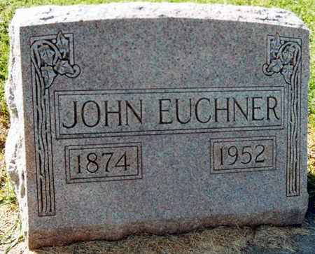 EUCHNER, JOHN - Tama County, Iowa | JOHN EUCHNER