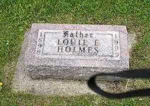 HOLMES, LOUIE E. - Tama County, Iowa   LOUIE E. HOLMES