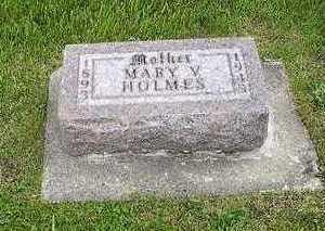 HOLMES, MARY V. - Tama County, Iowa | MARY V. HOLMES