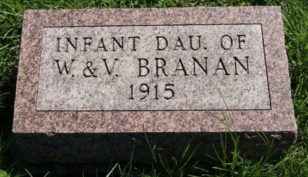 BRANAN, INFANT DAUGHTER OF W. & V. - Taylor County, Iowa | INFANT DAUGHTER OF W. & V. BRANAN