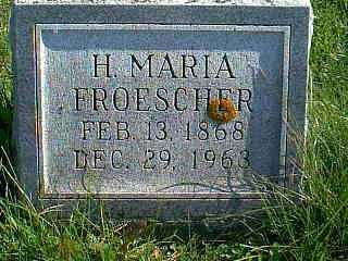 FROESCHER, H. MARIA - Taylor County, Iowa | H. MARIA FROESCHER