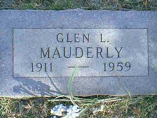 MAUDERLY, GLEN L. - Taylor County, Iowa   GLEN L. MAUDERLY