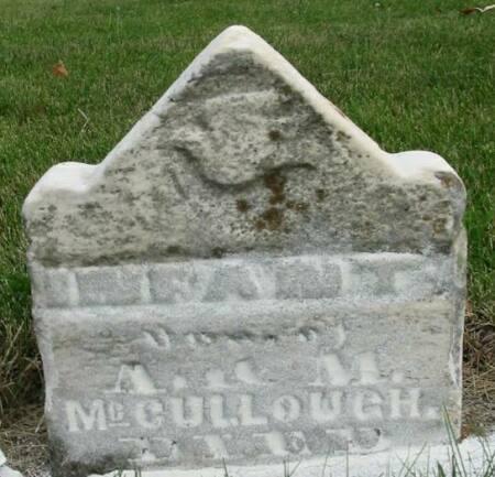 MCCULLOUGH, INFANT DAUGHTER - Van Buren County, Iowa | INFANT DAUGHTER MCCULLOUGH