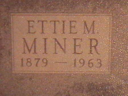 MINER, ETTIE - Van Buren County, Iowa | ETTIE MINER