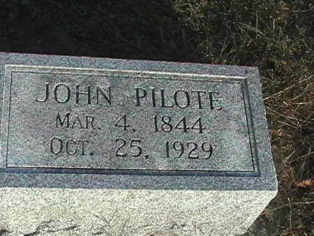 PILOTE, JOHN - Van Buren County, Iowa   JOHN PILOTE