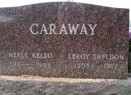 CARAWAY, MERLE KELSO - Warren County, Iowa | MERLE KELSO CARAWAY
