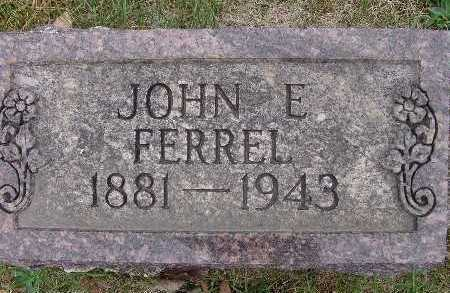 FERREL, JOHN E. - Warren County, Iowa | JOHN E. FERREL