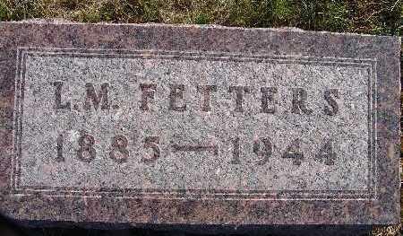 FETTERS, L. M. - Warren County, Iowa   L. M. FETTERS