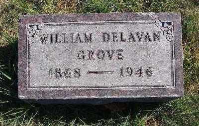 GROVE, WILLIAM DELAVAN - Warren County, Iowa   WILLIAM DELAVAN GROVE