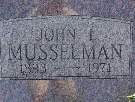 MUSSELMAN, JOHN L - Warren County, Iowa   JOHN L MUSSELMAN